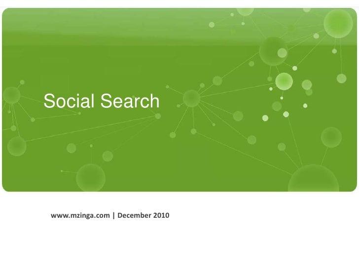 Social Search<br />www.mzinga.com | December 2010<br />