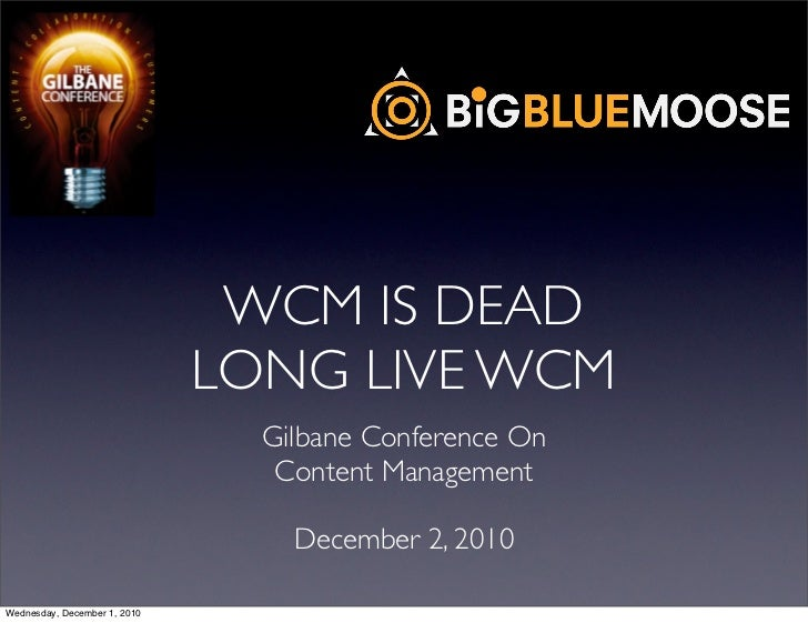 Web Content Management Is Dead Long Live Web Content Management