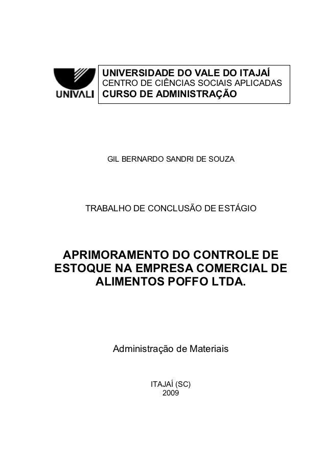 0       UNIVERSIDADE DO VALE DO ITAJAÍ       CENTRO DE CIÊNCIAS SOCIAIS APLICADAS       CURSO DE ADMINISTRAÇÃO        GIL ...
