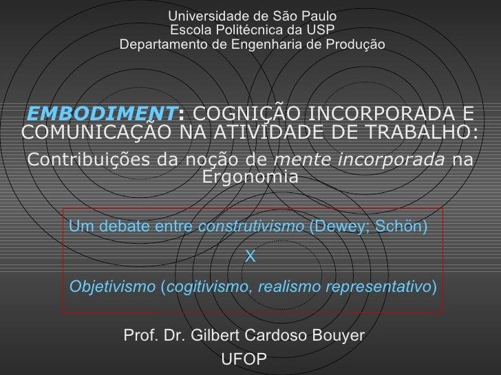 Universidade de São Paulo                 Escola Politécnica da USP          Departamento de Engenharia de ProduçãoEMBODIM...