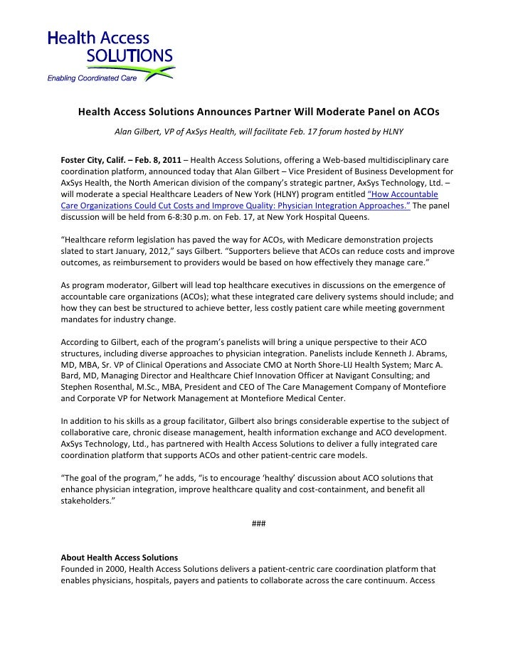 Health Access Solutions Announces Partner Will Moderate Panel on ACOs               Alan Gilbert, VP of AxSys Health, will...