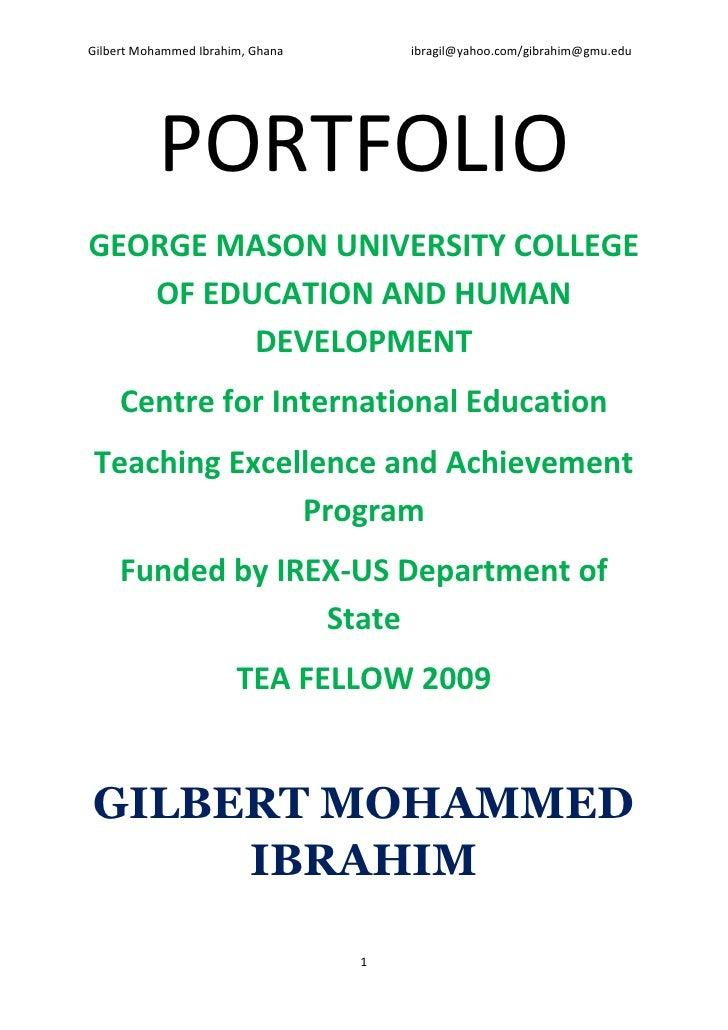 Gilbert Mohammed Ibrahim, Ghana       ibragil@yahoo.com/gibrahim@gmu.edu                PORTFOLIO GEORGE MASON UNIVERSITY ...