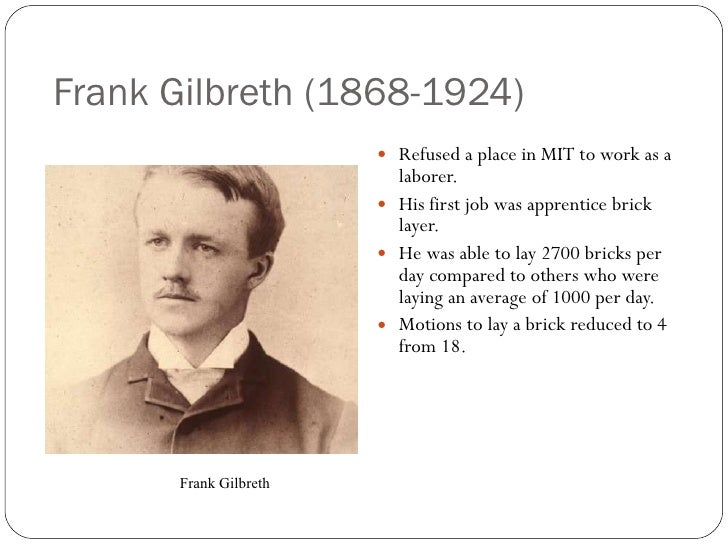 theory of frank and lillian gilbreth This article discusses the contributions of american industrial engineers frank and lillian gilbreth to management thought it suggests that the work of the gilbreths represents a very.