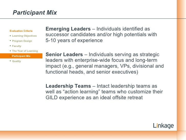 Participant Mix <ul><li>Emerging Leaders  – Individuals identified as successor candidates and/or high potentials with 5-1...