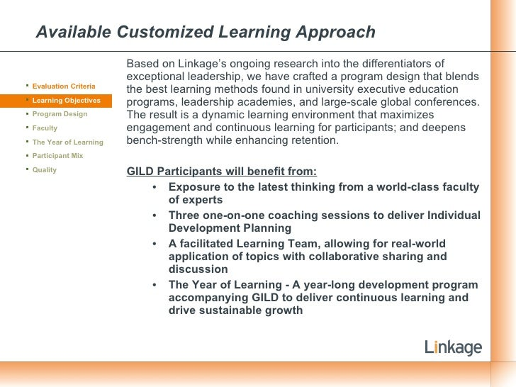 Available Customized Learning Approach <ul><li>Based on Linkage's ongoing research into the differentiators of exceptional...