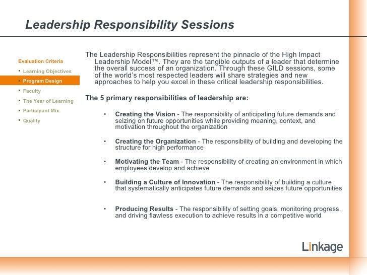 Leadership Responsibility Sessions <ul><li>The Leadership Responsibilities represent the pinnacle of the High Impact Leade...