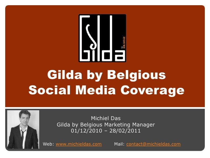 Gilda by BelgiousSocial Media Coverage                   Michiel Das      Gilda by Belgious Marketing Manager           01...