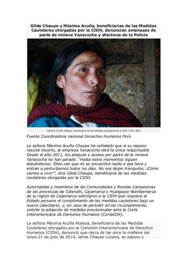 Gilda Chaupe y Máxima Acuña, beneficiarias de las Medidas Cautelares otorgadas por la CIDH, denuncian amenazas de parte de...