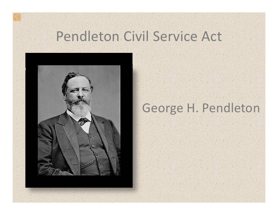 Civil Service Act : A people and nation chapter guilded age politics