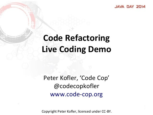 Code Refactoring - Live Coding Demo (JavaDay 2014)