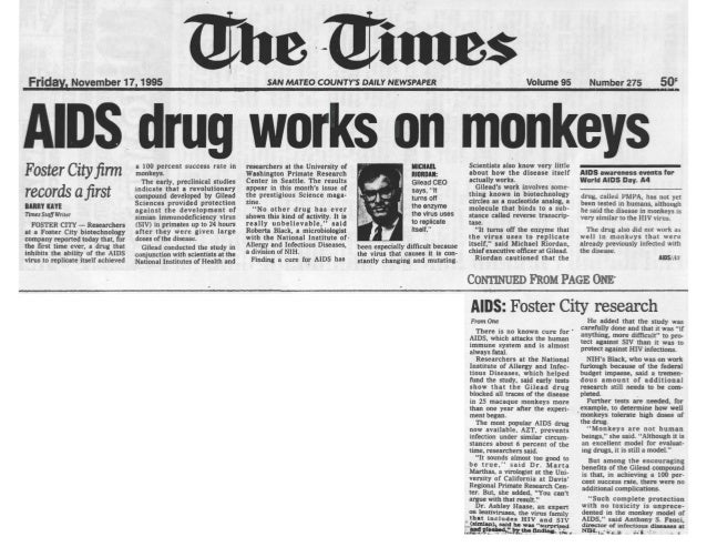 AIDS	Drug	Works	on	Monkeys	 Foster	City	firm	records	a	first	 November	17,	1995	 By	BARRY	KAYE	 Times	Staff	Writer	 					F...
