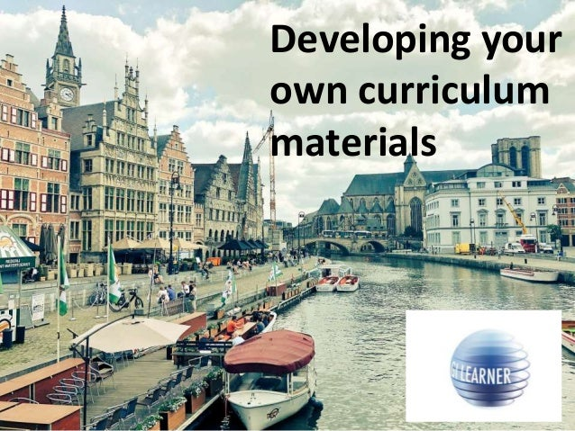 Developing your own curriculum materials