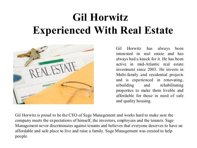 Gil Horwitz Experienced With Real Estate Gil Horwitz has always been interested in real estate and has always had a knack ...