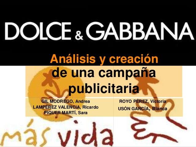 de una campaña publicitaria GIL MODREGO, Andrea LAMPÉREZ VALENCIA, Ricardo PIQUER MARTÍ, Sara ROYO PÉREZ, Victoria USÓN GA...