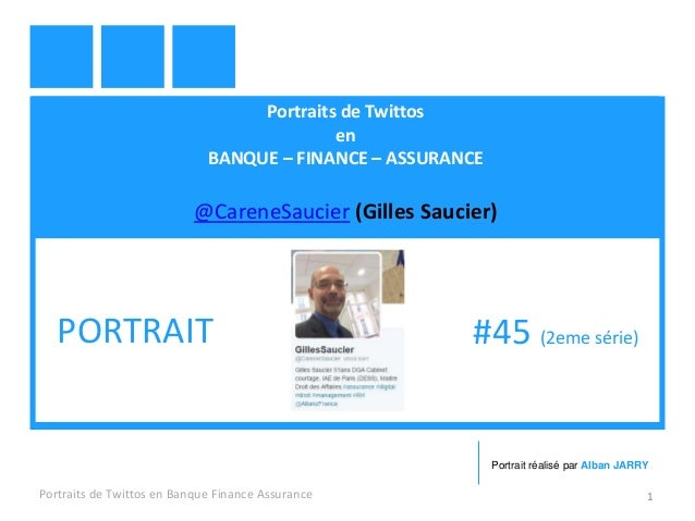 Portraits de Twittos en BANQUE – FINANCE – ASSURANCE @CareneSaucier (Gilles Saucier) Portraits de Twittos en Banque Financ...