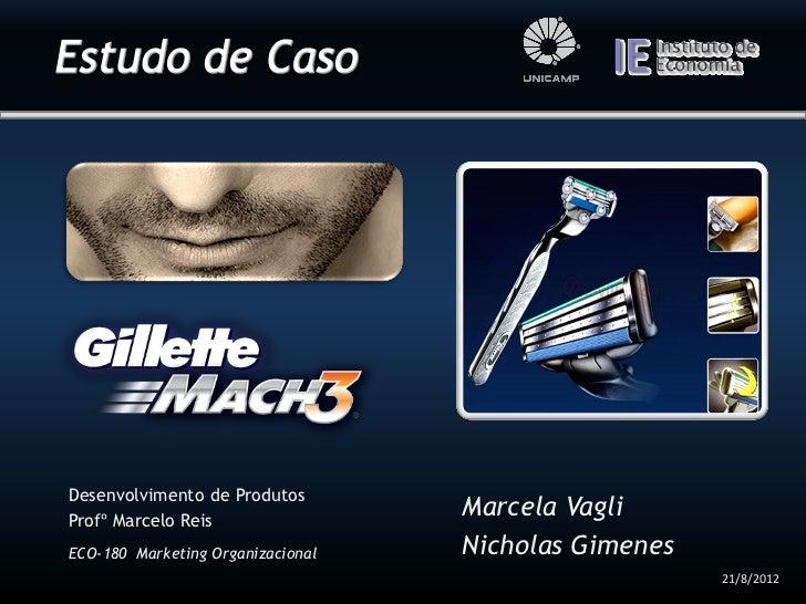 Desenvolvimento de ProdutosProfº Marcelo Reis                                   Marcela VagliECO-180 Marketing Organizacio...