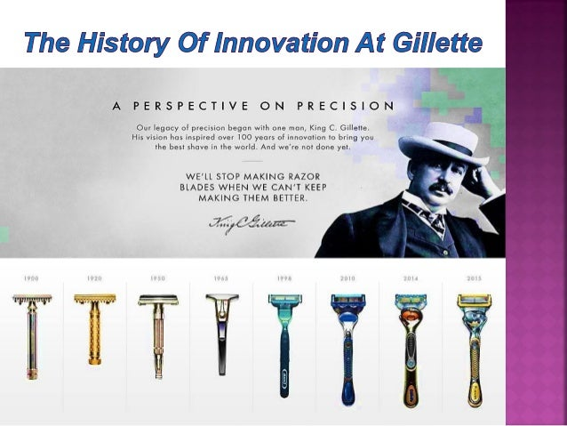 gillette innovation essay Various forward-looking statements are made in this annual report,  lead innovation,  gillette is once again changing the face of shaving with.
