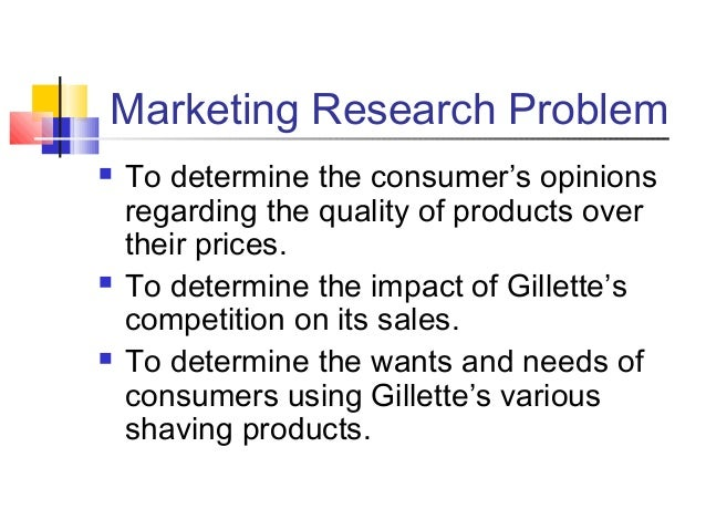 marketing and gillette Marketing mix of gillette analyses the brand/company which covers 4ps (product, price, place, promotion) gillette marketing mix explains the.