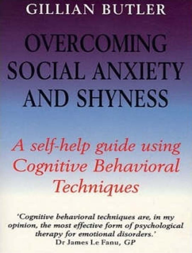 the social anxiety workbook for work public social life strategies to decrease shyness and increase confidence in any situation