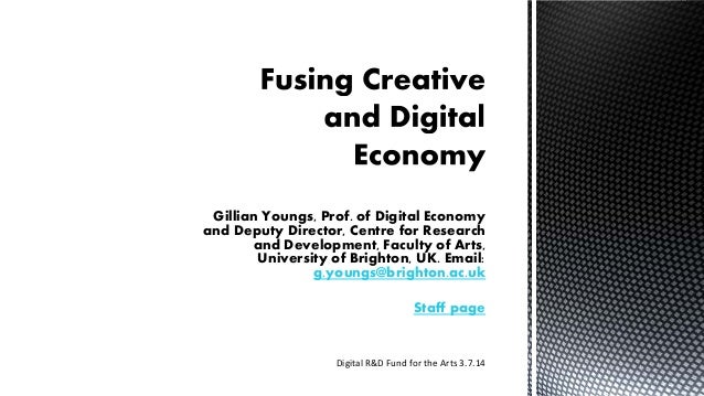 Gillian Youngs, Prof. of Digital Economy and Deputy Director, Centre for Research and Development, Faculty of Arts, Univer...