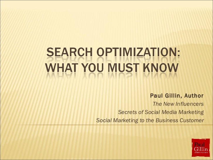 Paul Gillin, Author The New Influencers Secrets of Social Media Marketing Social Marketing to the Business Customer