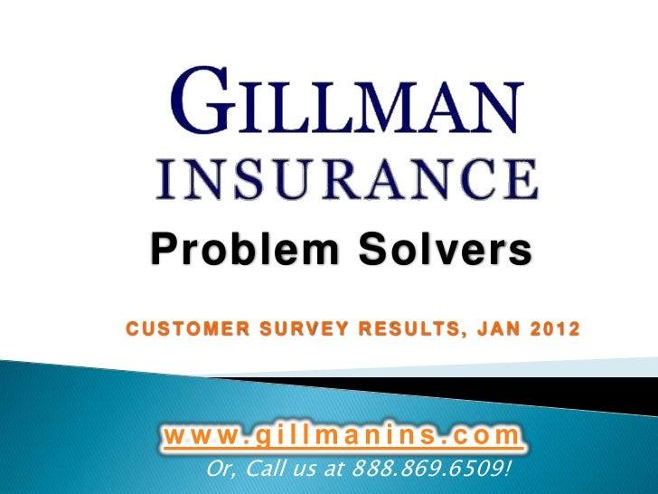 Problem SolversC U S T O M E R S U R V E Y R E S U LT S , J A N 2 0 1 2         Or, Call us at 888.869.6509!