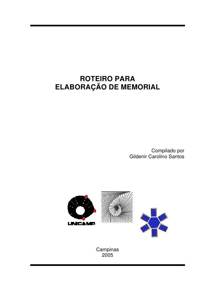 ROTEIRO PARAELABORAÇÃO DE MEMORIAL                             Compilado por                   Gildenir Carolino Santos   ...