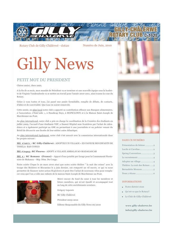 Rotary Club de Gilly-Châlèrwè –d1620                              Numéro de Juin, 2010     Gilly News PETIT MOT DU PRESIDE...