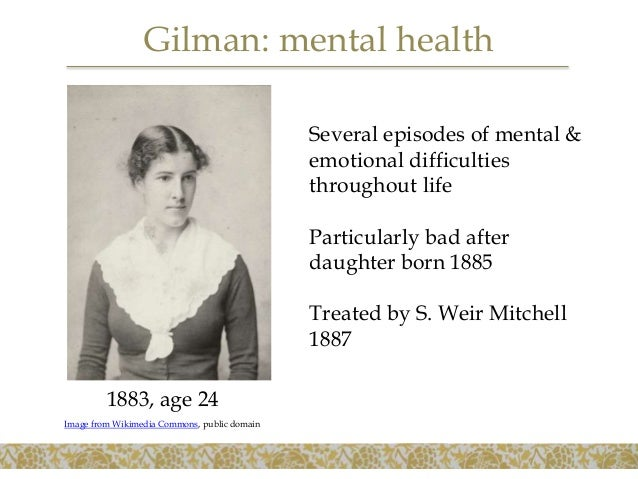 """the psychological difficulties as portrayed in gilmans the yellow wallpaper Perceptive linguistic analyses, charlotte perkins gilman's the yellow wallpaper  also  sandra m gilbert and susan gubar, portray """"the yellow wallpa- per as symbolizing  the yellow wallpaper"""" primarily as a feminist manifesto paula  narrator's ability to read or name reality and on the difficulties of self-constitution."""