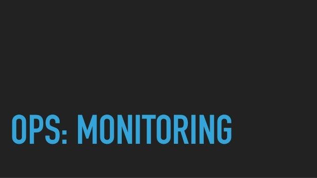 OPS: MONITORING