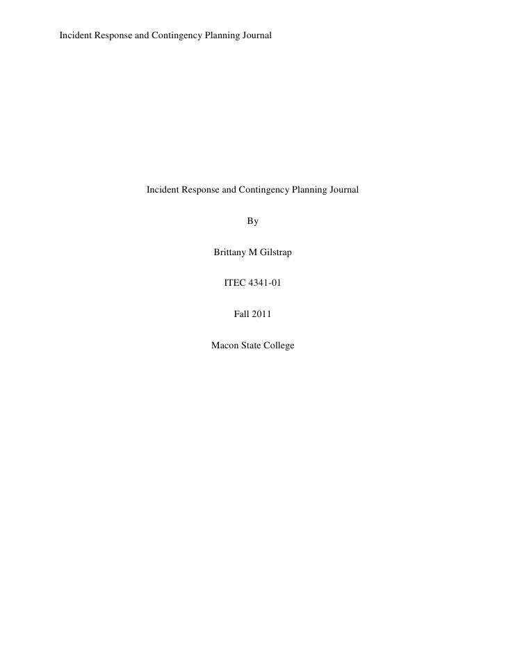 Incident Response and Contingency Planning Journal                    Incident Response and Contingency Planning Journal  ...