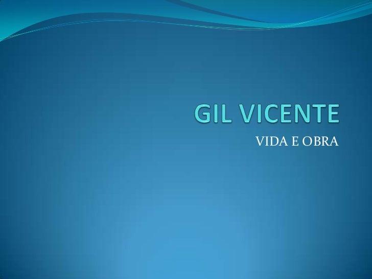 GIL VICENTE<br />VIDA E OBRA<br />