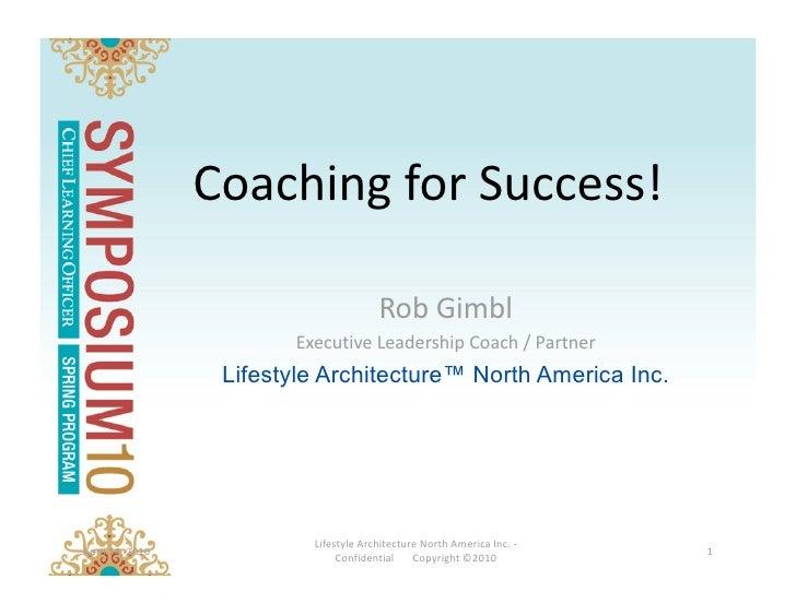 CoachingforSuccess!                                          RobGimbl                          ExecutiveLeadershipC...