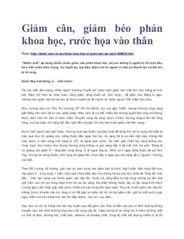 Giảm cân, giảm béo phản khoa học, rước họa vào thân Theo: http://dantri.com.vn/suc-khoe/ruoc-hoa-vi-giam-can-sai-cach-9965...