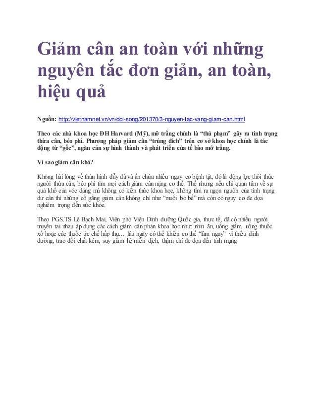 Giảm cân an toàn với những nguyên tắc đơn giản, an toàn, hiệu quả Nguồn: http://vietnamnet.vn/vn/doi-song/201370/3-nguyen-...