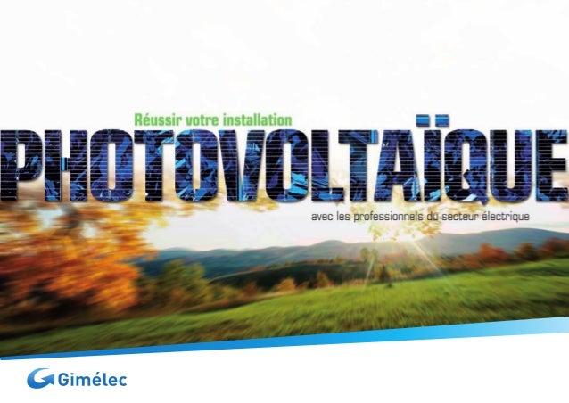 La technologie photovoltaïque,une réalitéLa technologie photovoltaïque est une réalité. Elle fait partie dessolutions qui ...