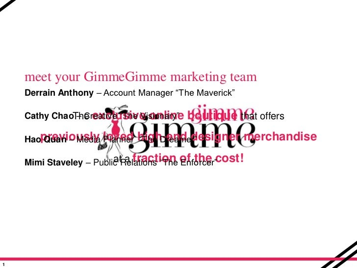 """meet your GimmeGimme marketing team<br />Derrain Anthony – Account Manager """"The Maverick""""<br />Cathy Chao – Creative """"The ..."""