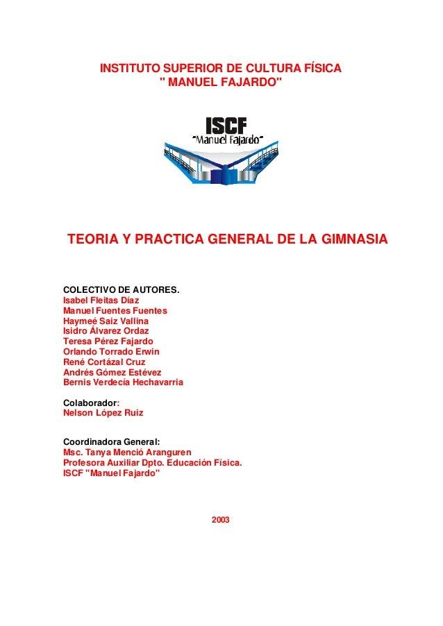"""INSTITUTO SUPERIOR DE CULTURA FÍSICA """" MANUEL FAJARDO"""" TEORIA Y PRACTICA GENERAL DE LA GIMNASIA COLECTIVO DE AUTORES. Isab..."""