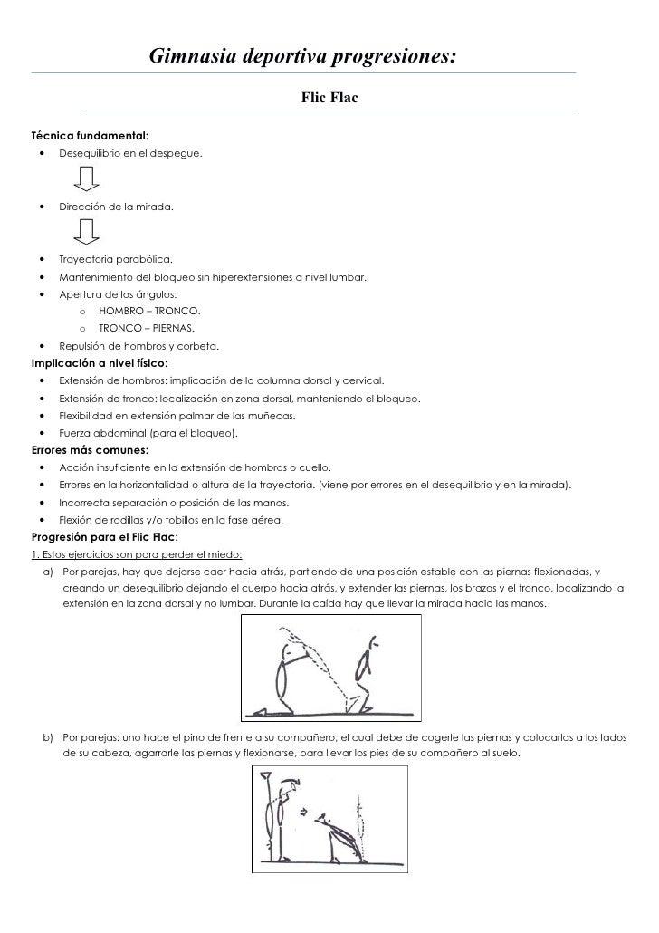Gimnasia deportiva progresiones:                                                          Flic FlacTécnica fundamental: • ...