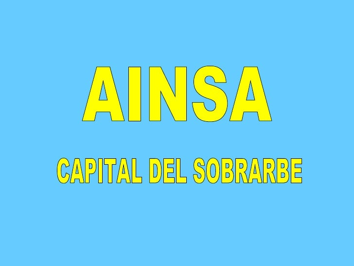 AINSA CAPITAL DEL SOBRARBE