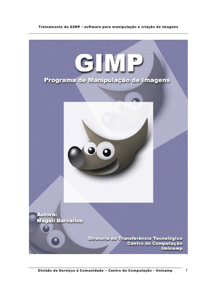 Treinamento de GIMP - software para manipulação e criação de imagens     Divisão de Serviços à Comunidade – Centro de Comp...