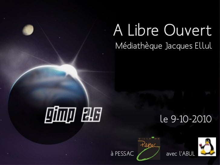 A Libre Ouvert Médiathèque Jacques Ellul            le 9-10-2010à PESSAC      avec lABUL