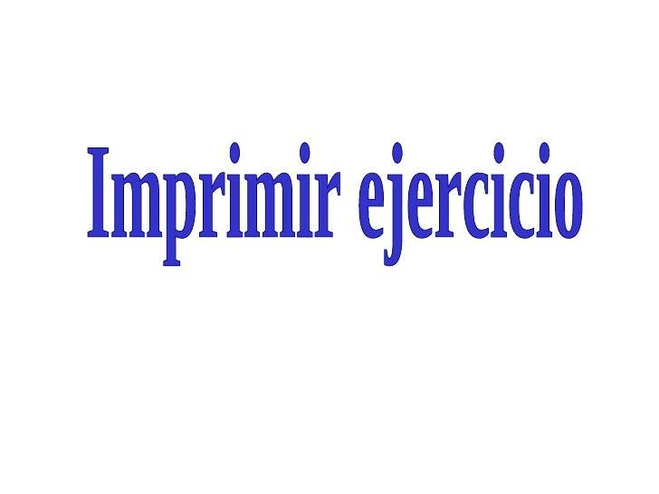 Imprimir ejercicio