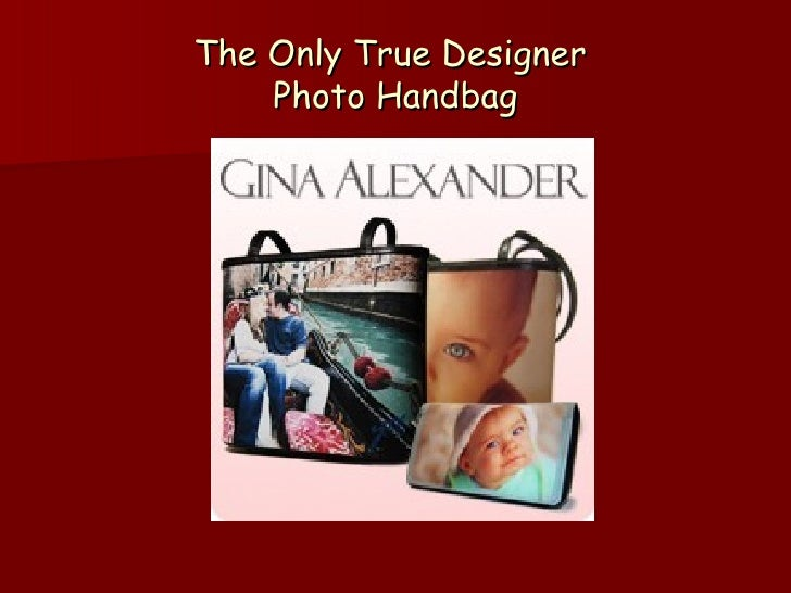The Only True Designer  Photo Handbag