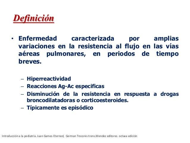 • Enfermedad caracterizada por amplias variaciones en la resistencia al flujo en las vías aéreas pulmonares, en periodos d...