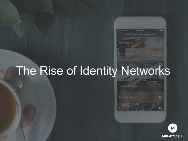 The Rise of Identity Networks