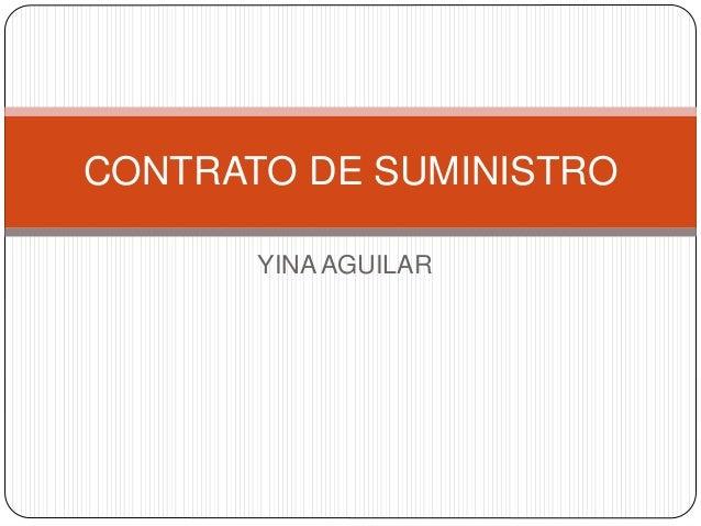 CONTRATO DE SUMINISTRO  YINA AGUILAR