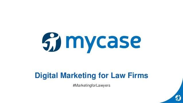 Digital Marketing for Law Firms #MarketingforLawyers