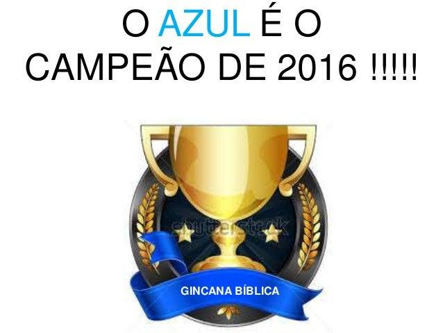 O VERMELHO É O CAMPEÃO DE 2016 !!!!! GINCANA BÍBLICA
