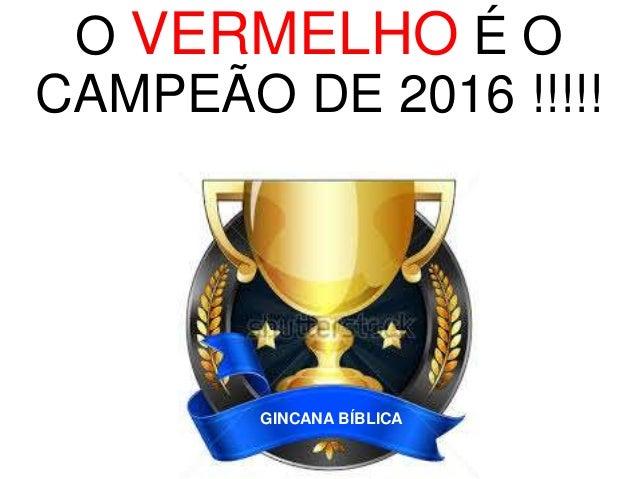 O VERDE É O CAMPEÃO DE 2016 !!!!! GINCANA BÍBLICA